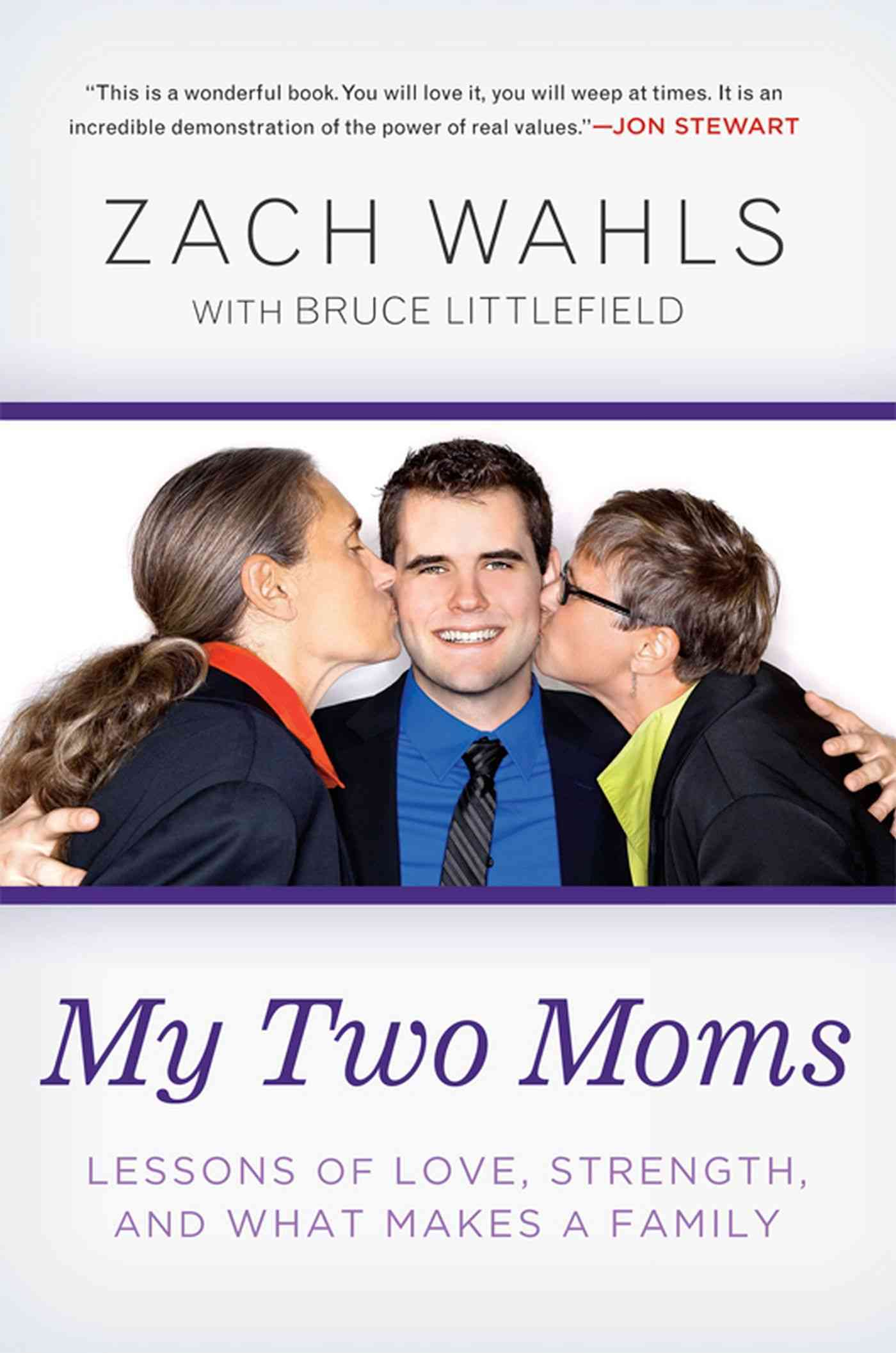 My Two Moms By Wahls, Zach