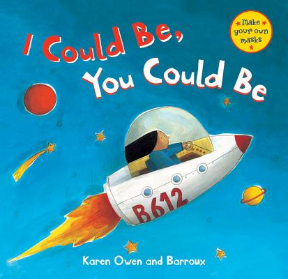 I Could Be, You Could Be By Owen, Karen/ Barroux (ILT)